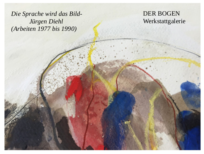 """Bogen-Ausstellung erinnert an Jürgen Diehl: """"Die Sprache wird das Bild…"""""""